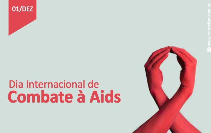 1º de dezembro é o Dia Mundial de luta contra à Aids