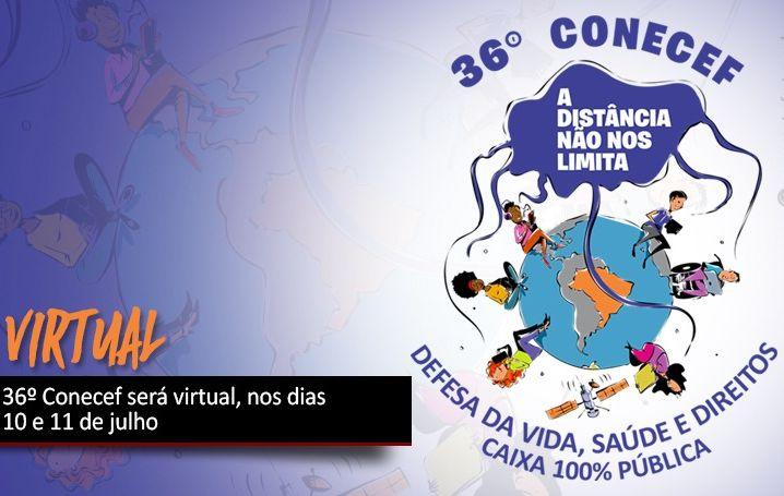 36º Conecef será virtual nos dias 10 e 11 de julho