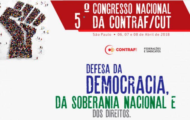 5º Congresso da Contraf-CUT começa nesta sexta-feira (6)