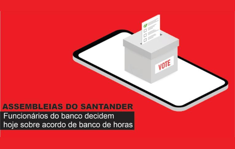 Assembleia decide sobre compensação de horas no Santander