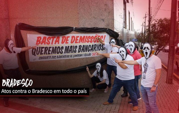 Atos contra demissões no Bradesco se espalham pelo país
