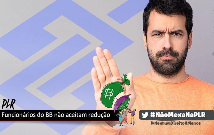 Bancários do Banco do Brasil rejeitarão redução da PLR