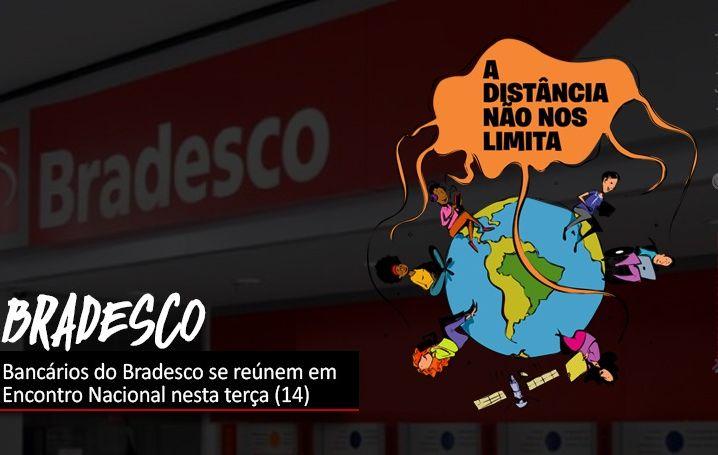 Bancários do Bradesco se reúnem em Encontro Nacional nesta terça (14)