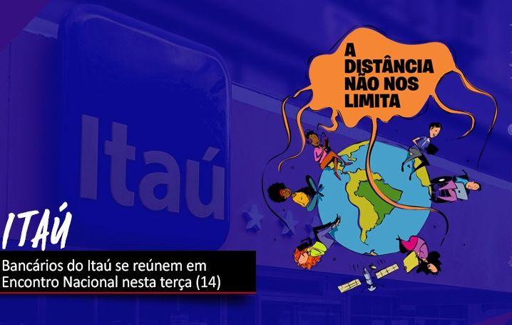 Bancários do Itaú realizam Encontro Nacional nesta terça (14)