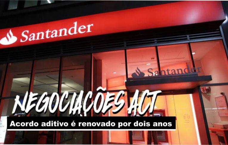 Bancários do Santander conquistam renovação do acordo aditivo