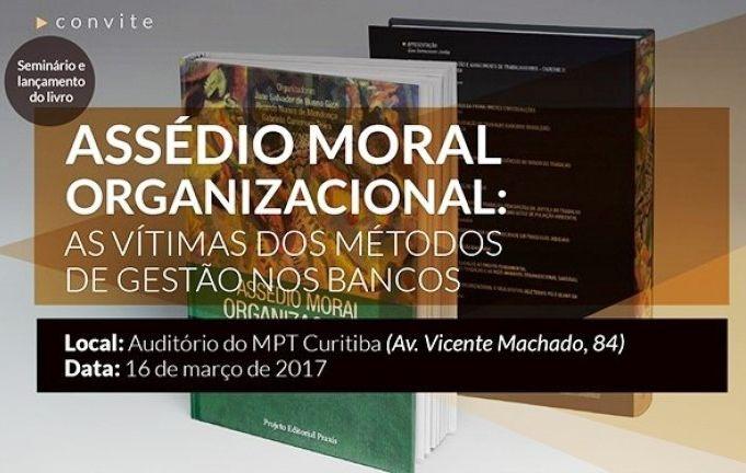 """Bancários promovem o seminário """"Assédio Moral no ambiente de trabalho"""" em Curitiba"""