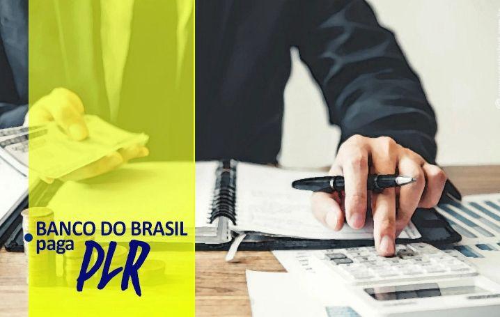 Banco do Brasil paga PLR hoje