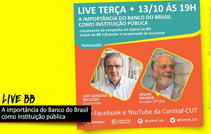 Belluzzo e Jaques Wagner abrem seminário em defesa do Banco do Brasil