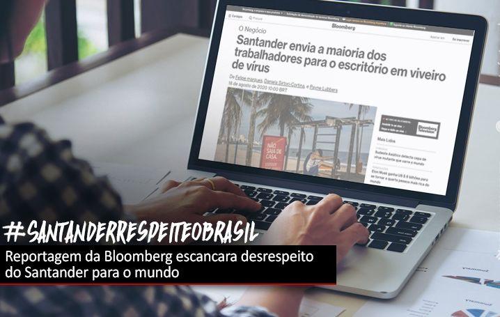 Bloomberg mostra ao mundo o desrespeito do Santander com os brasileiros