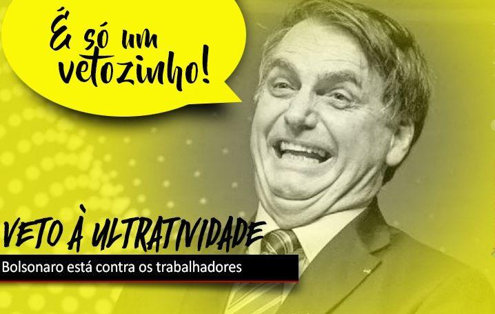 Bolsonaro veta ultratividade das convenções e acordos coletivos