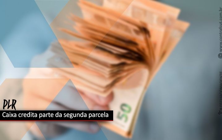 Caixa creditou parte da segunda parcela da PLR na quinta (18)