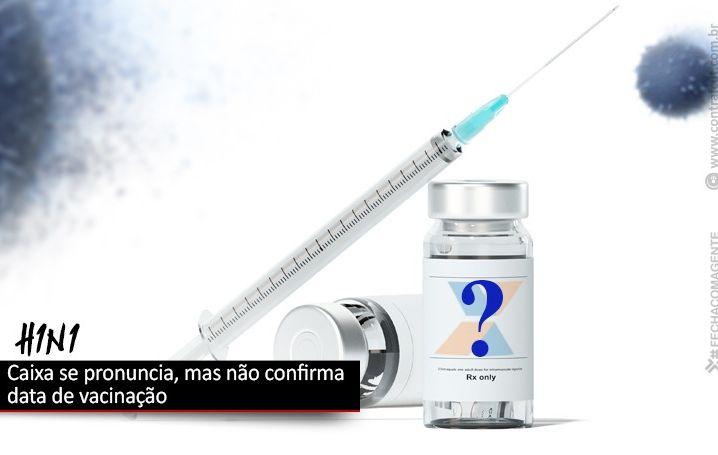 Caixa se pronuncia, mas não confirma data de vacinação contra gripe para os empregados