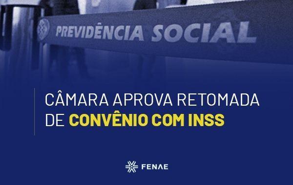 Câmara aprova retomada de convênio com INSS