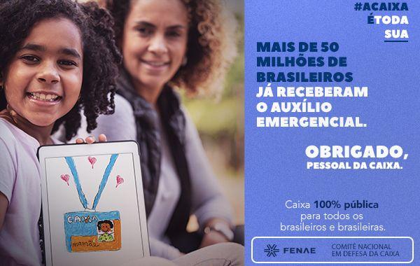 Campanha #ACAIXAÉTODASUA destaca o trabalho essencial dos empregados na linha de frente do auxílio emergencial