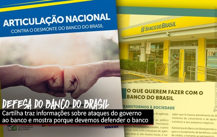 Cartilha detalha ataques do governo e motivos para a defesa do Banco do Brasil