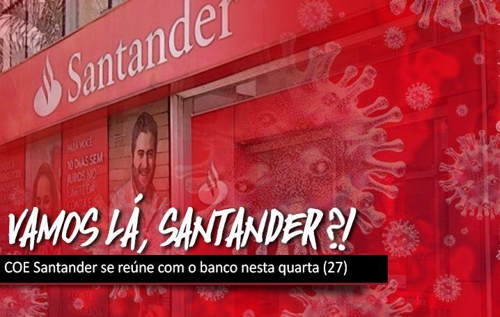 COE Santander se reúne com o banco nesta quarta (27)