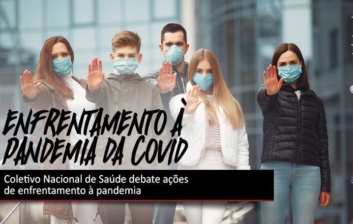 Coletivo Nacional de Saúde debate ações de enfrentamento à pandemia