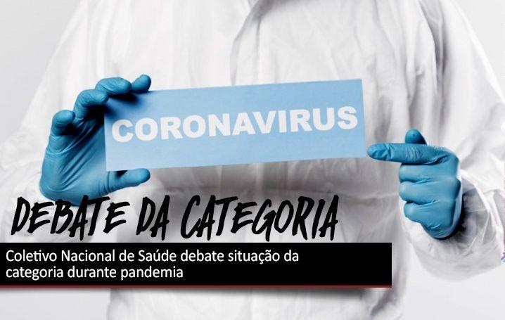 Coletivo Nacional de Saúde debate situação da categoria durante pandemia