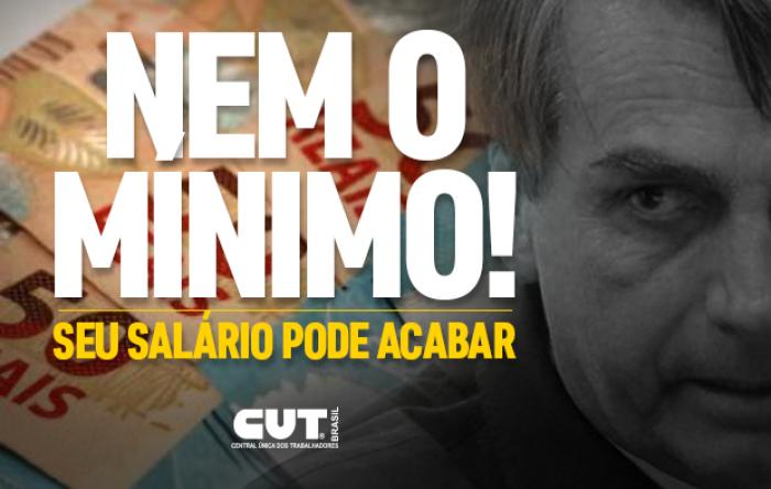 Com Bolsonaro, salário mínimo perde ganho real conquistado nos governos do PT