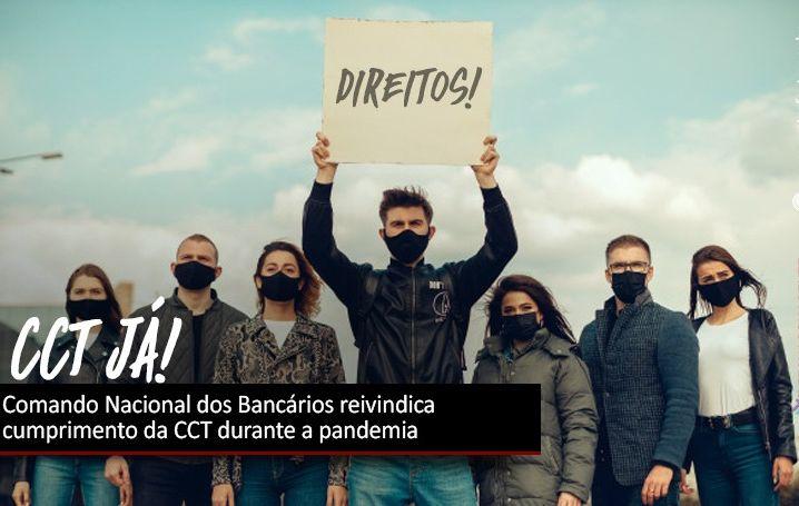 Comando Nacional dos Bancários reivindica cumprimento da CCT durante a pandemia