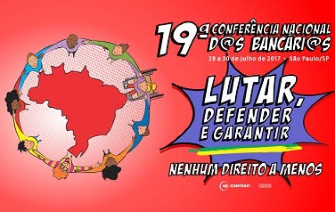 Conferência Nacional dos Bancários começa nesta sexta-feira