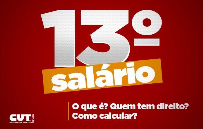 Confira o que é o décimo terceiro salário, quem tem direito e como calcular