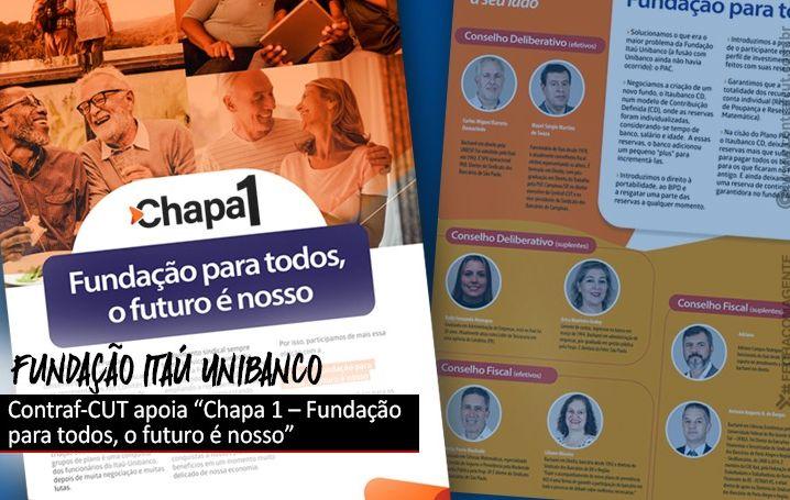 Contraf-CUT apoia Chapa 1 nas eleições da Fundação Itaú-Unibanco