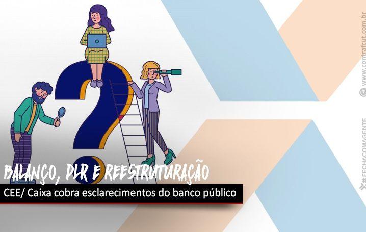 Contraf-CUT cobra da Caixa previsão da publicação do balanço e solicita antecipação da PLR