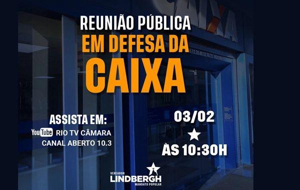 Contraf-CUT e Fenae vão defender a Caixa 100% pública na Câmara dos Vereadores do Rio de Janeiro