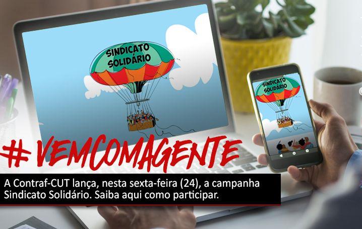 Contraf-CUT lança campanha Sindicato Solidário