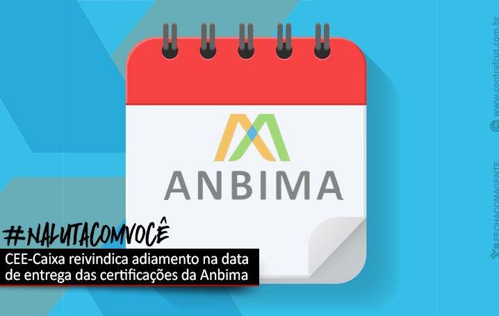 Contraf-CUT pede adiamento do prazo de entrega das certificações da Anbima à Caixa