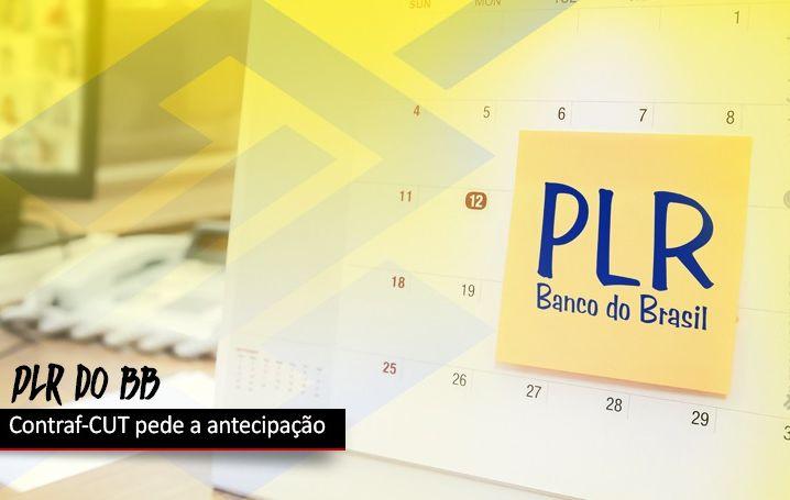 Contraf-CUT pede antecipação da PLR ao BB