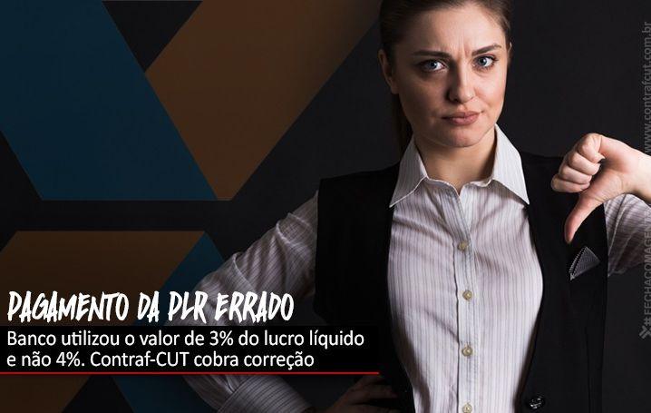 Contraf-CUT solicita à Caixa correção do pagamento da PLR como determina a ACT