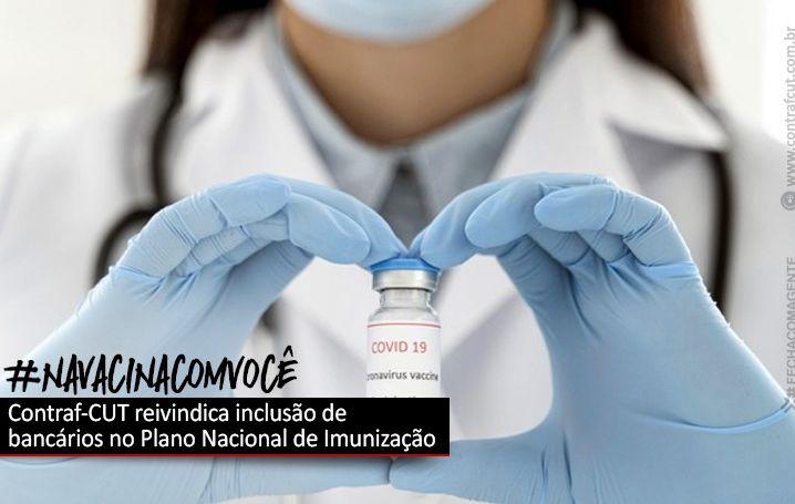 Contraf-CUT solicita inclusão dos bancários no Plano Nacional de Imunização