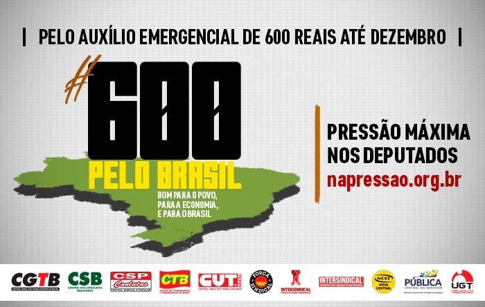 CUT e Centrais Sindicais convocam pressão máxima nos deputados pelos R$ 600