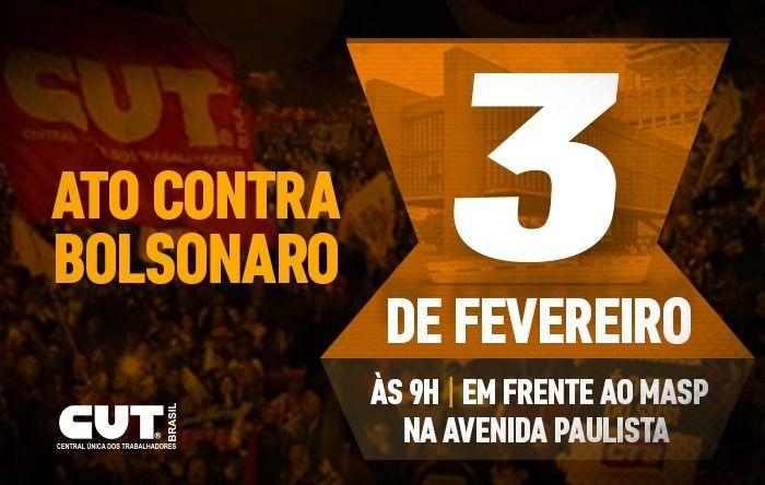 CUT e demais centrais farão protesto contra Bolsonaro na segunda (3), em São Paulo