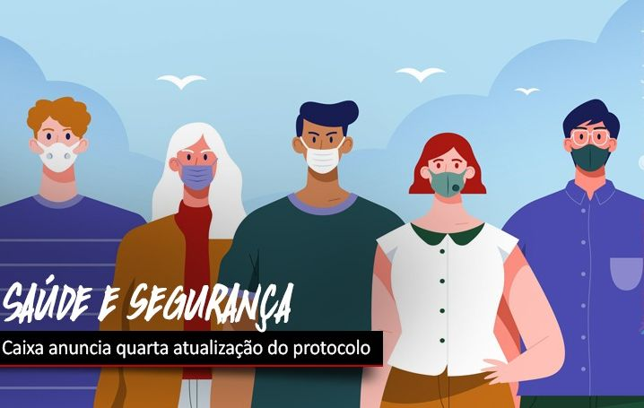 Depois de cobrança dos empregados, Caixa faz quarta atualização do protocolo de saúde e segurança