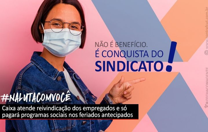 Depois de pressão do movimento sindical, Caixa só pagará programas sociais nos feriados antecipados em São Paulo