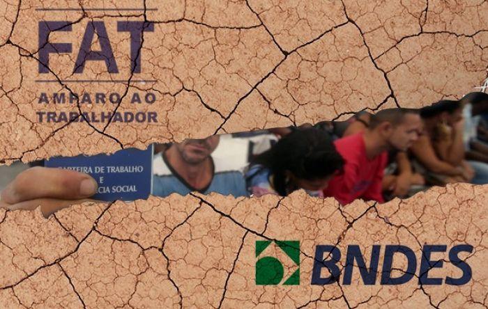 Desvio de dinheiro do FAT para Previdência pode destruir o Fundo e o BNDES