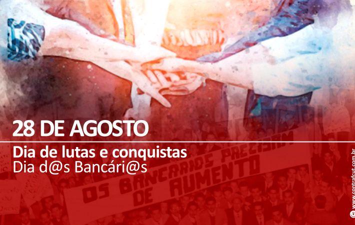 Dia do Bancário: Data de luta e conquistas