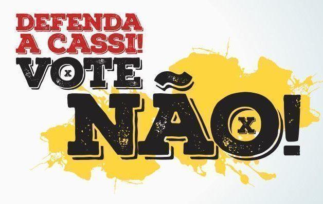 Diga NÃO à proposta para a Cassi