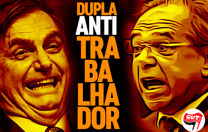 Dupla Bolsonaro-Guedes escancara índole antitrabalhador