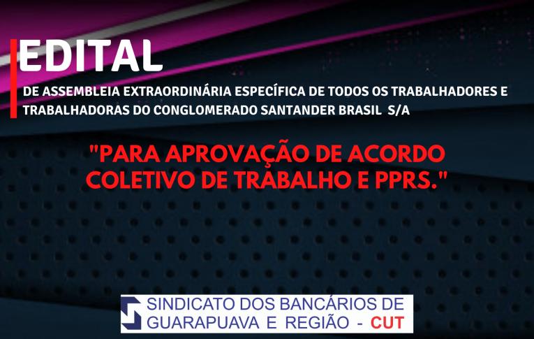 Edital de Assembleia Extraordinária Específica Santander Guarapuava