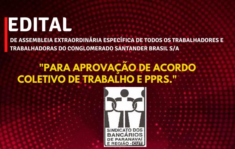 Edital de Assembleia Extraordinária Específica Santander Paranavaí