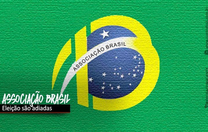 Eleição da Associação Brasil será remarcada