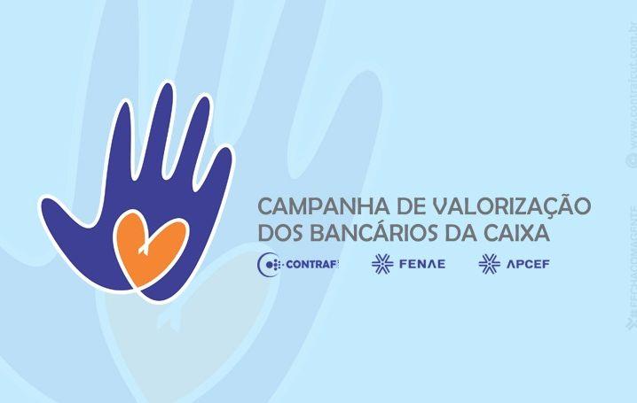 Entidades lançam Campanha pela valorização dos empregados Caixa