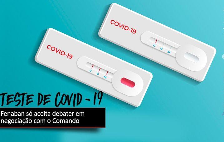 Fenaban não aceita debater testes para Covid-19 na Justiça