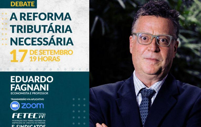 Fetec-CUT-PR promove debate sobre a Reforma Tributária necessária para o Brasil no dia 17