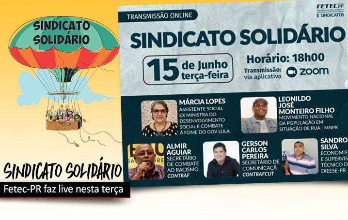 Fetec-PR e sindicatos promovem live sobre a campanha Sindicato Solidário