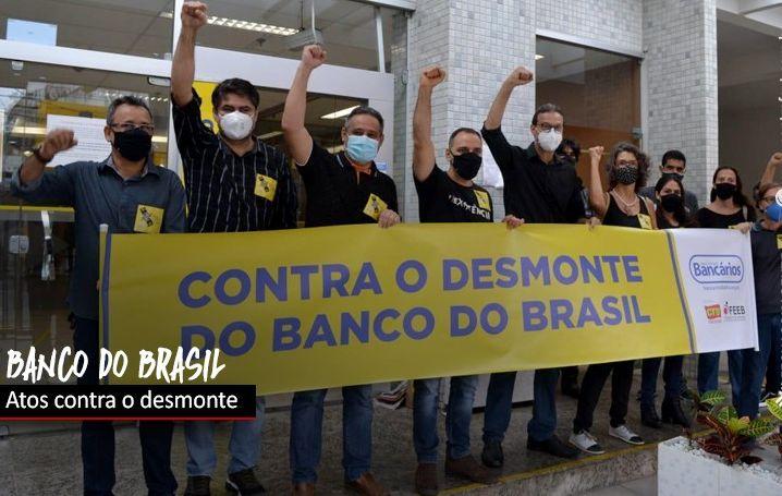 Funcionários do BB fazem manifestações contra plano de desmonte